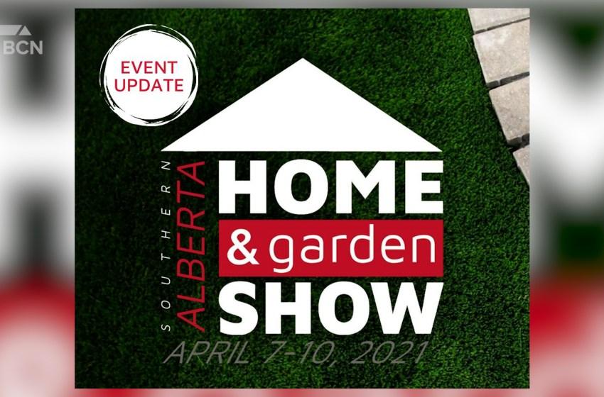 Southern Alberta Home & Garden Show goes virtual April 7